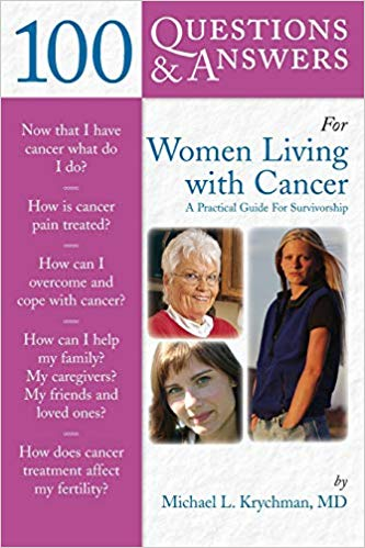 100 Questions and Answers for Women Living with Cancer